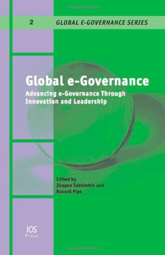 9781607500254: Global e-Governance: Advancing e-Governance through Innovation and Leadership, Volume 2 Global E-Governance Series