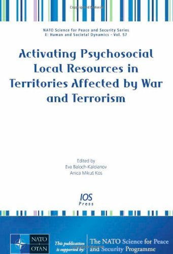 Activating Psychosocial Local Resources in Territories Affected by War and Terrorism: Volume 57 ...