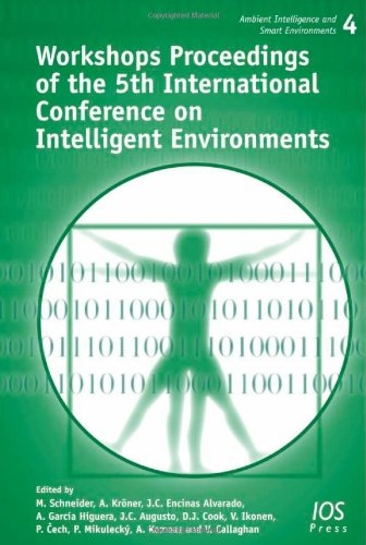 9781607500568: Workshops Proceedings of the 5th International Conference on Intelligent Environments: Volume 4 Ambient Intelligence and Smart Environments
