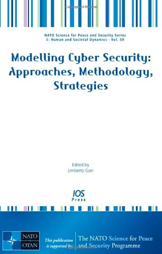 9781607500742: Modelling Cyber Security: Approaches, Methodology, Strategies - Volume 59 NATO Science for Peace and Security Series - E: Human and Societal Dynamics