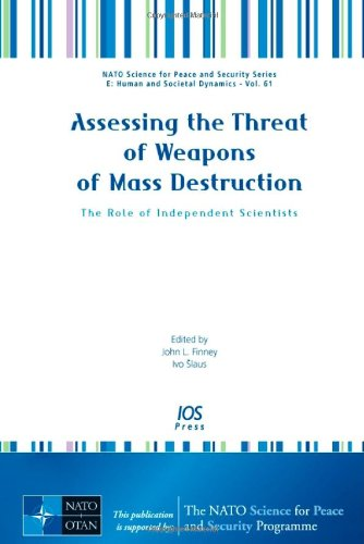 9781607500841: Assessing the Threat of Weapons of Mass Destruction: The Role of Independent Scientists, Volume 61 NATO Science for Peace and Security Series - E: ... and Security: E: Human and Social Dynamics)