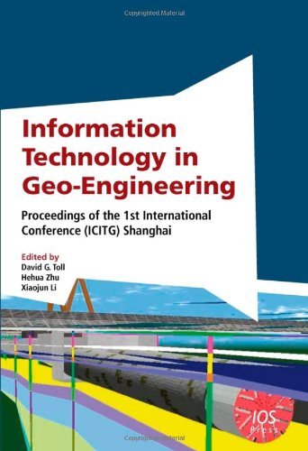 9781607506164: Information Technology in Geo-Engineering: Proceedings of the 1st International Conference (ICITG) Shanghai