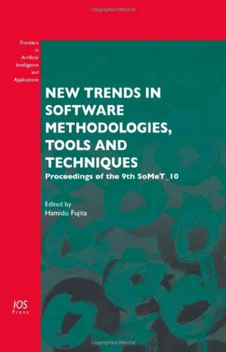 9781607506287: New Trends in Software Methodologies, Tools and Techniques: Proceedings of the 9th SoMeT_10 - Volume 217 Frontiers in Artificial Intelligence and Applications