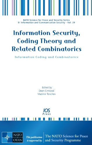 Information Security, Coding Theory and Related Combinatorics; Information Coding and Combinatorics...