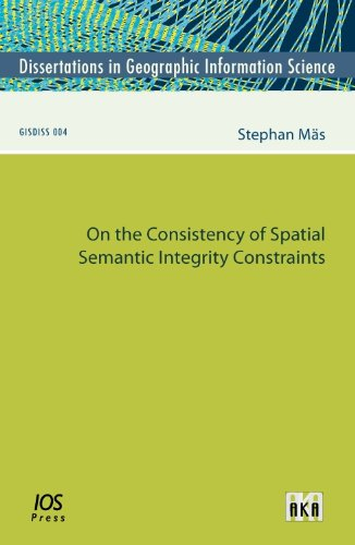 On the Consistency of Spatial Semantic Integrity Constraints (Paperback): S. Mas
