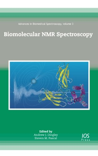 9781607506942: Biomolecular NMR Spectroscopy - Volume 3 Advances in Biomedical Spectroscopy