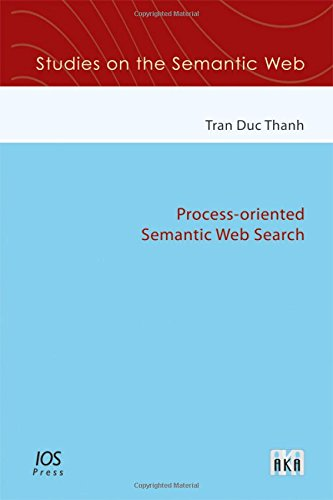 Process-oriented Semantic Web Search (Hardback): D. T. Tran