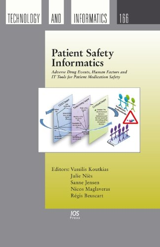 9781607507390: Patient Safety Informatics: Adverse Drug Events, Human Factors and IT Tools for Patient Medication Safety - Volume 166 Studies in Health Technology and Informatics
