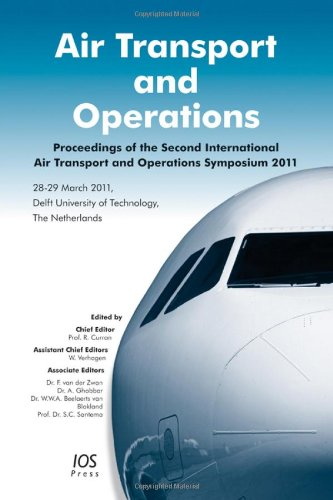 9781607508113: Air Transport and Operations: Proceedings of the Second International Air Transport and Operations Symposium 2011