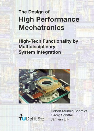 9781607508250: The Design of High Performance Mechatronics: High-Tech Functionality by Multidisciplinary System Integration