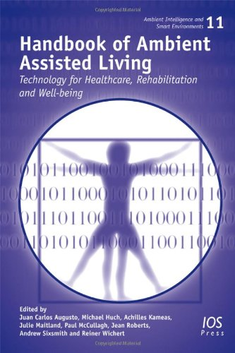 9781607508366: Handbook of Ambient Assisted Living: Technology for Healthcare, Rehabilitation and Well-being (Ambient Intelligence and Smart Environments)
