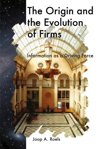 9781607509561: The Origin and the Evolution of Firms: Information as a Driving Force