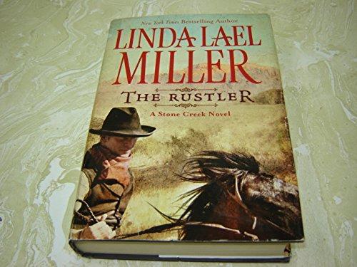 9781607510307: The Rustler: a Stone Creek Novel