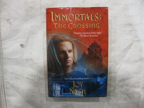 9781607511182: Immortals The Crossing