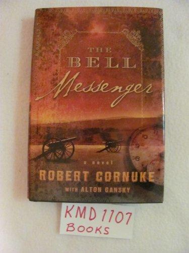 9781607511403: The Bell Messenger