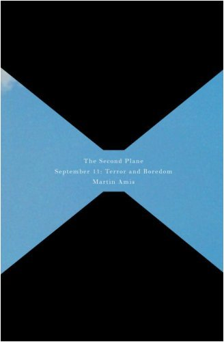 9781607511441: The Second Plane September 11: Terror and Boredom