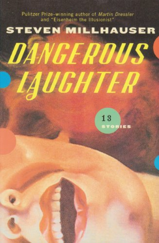 9781607511502: Dangerous Laughter: Thirteen Stories
