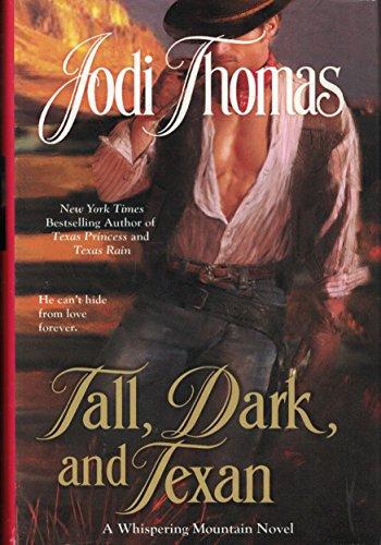 Tall, Dark, and Texan (Whispering Mountain Series): Jodi Thomas