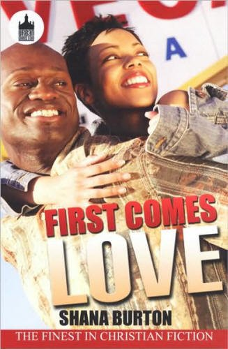 9781607513421: First Comes Love (Urban Christian)