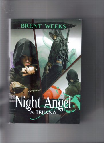 Night Angel Trilogy: The Way of Shadows / Shadow's Edge / Beyond the Shadows: Brent ...