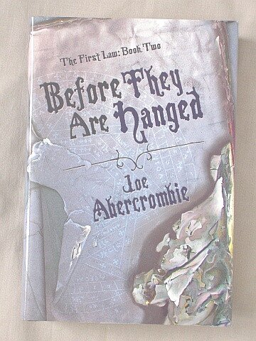 9781607513544: Before They Are Hanged [The First Law: Book Two] (The First Law, 2)