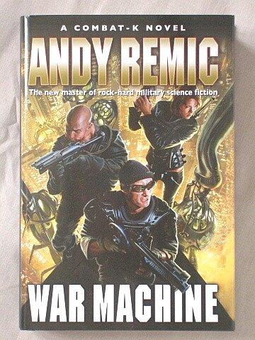 9781607513568: War Machine (A Combat-K Novel)