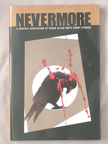 9781607513674: Nevermore: A Graphic Adaptation of Edgar Allan Poe's Short Stories