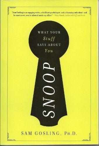 9781607513810: Snoop (What Your Stuff Says About You)