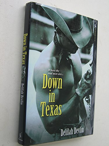 Down in Texas (1607513935) by Delilah Devlin
