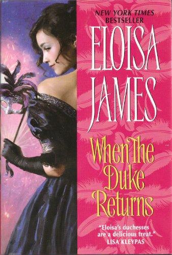 9781607514046: WHEN THE DUKE RETURNS BY (JAMES, ELOISA)[AVON BOOKS]JAN-1900