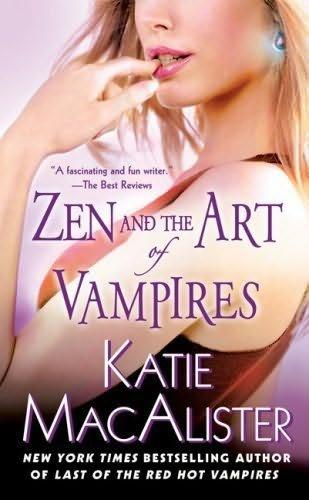 Zen and the Art of Vampires: MacAlister, Katie