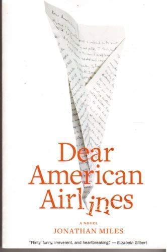 Dear American Airlines: Jonathan Miles