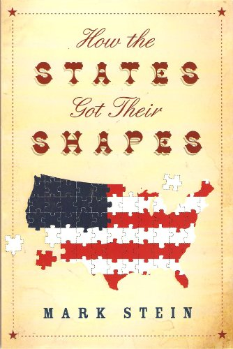 9781607514886: [( How the States Got Their Shapes )] [by: Mark Stein] [Jun-2008]