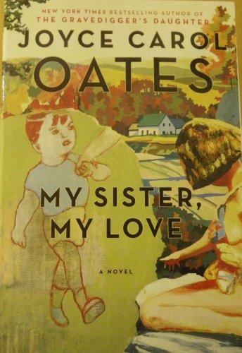 9781607515210: My Sister, My Love