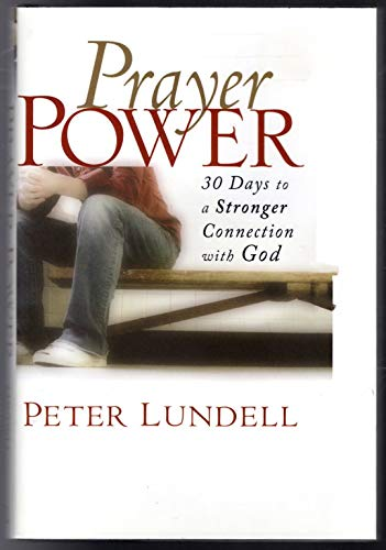9781607515449: Prayer Power: 30 Days to a Stronger Connection with God