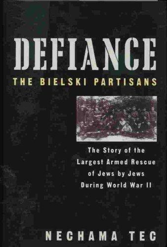 9781607515500: Defiance The Bielski Partisans