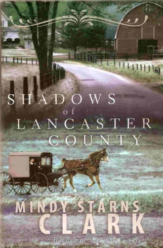 9781607515760: Shadows of Lancaster County: Book Club Edition