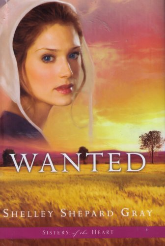 9781607515869: Wanted (Sisters of the Heart, Book 2)