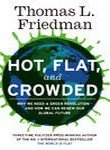 9781607516279: Hot, Flat, and Crowded: Why We Need a Green Revolution--and How it Can Renew America