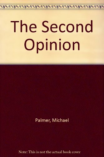 9781607516682: The Second Opinion