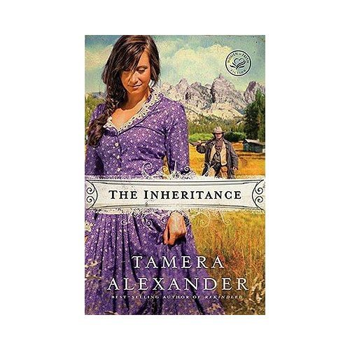 The Inheritance: Tamera Alexander
