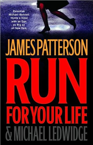 Run For Your Life (LARGE PRINT): James Patterson