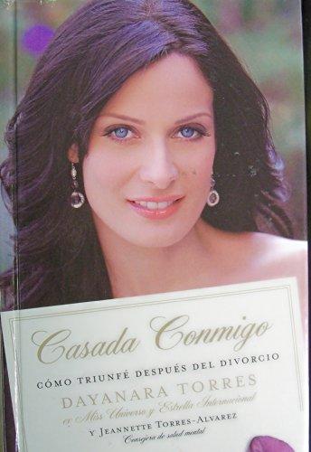 9781607517030: Casada Conmigo Como Triunfe Despues Del Divorcio (Spanish Edition)