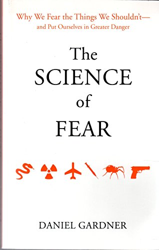 9781607517085: The Science of Fear
