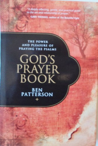 9781607517177: God's Prayer Book: The Power and Pleasure of Praying the Psalms