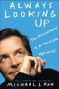 9781607518044: Always Looking up (Large Print Edition) (The Adventures of an Incurable Optimist)