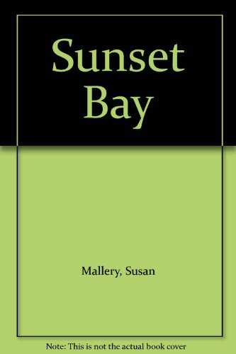 9781607518167: Sunset Bay