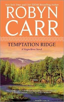 9781607518280: Temptation Ridge (A Virgin River Novel)
