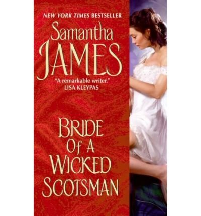 9781607518365: BRIDE OF A WICKED SCOTSMAN