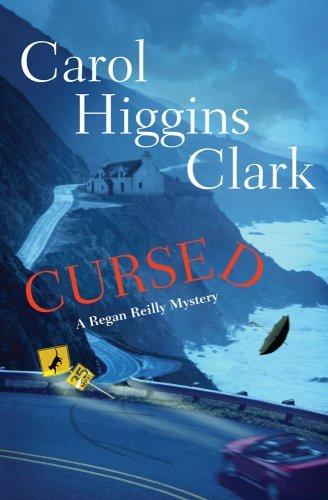 9781607518518: Cursed (Regan Reilly Mystery No. 12) [Hardcover] by Carol Higgins Clark